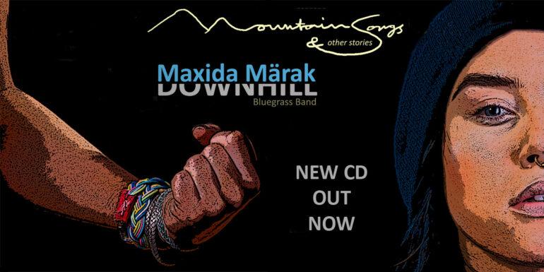 Maxida Märak & Downhill Bluegrass Band